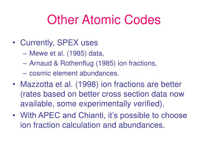 Other Atomic Codes