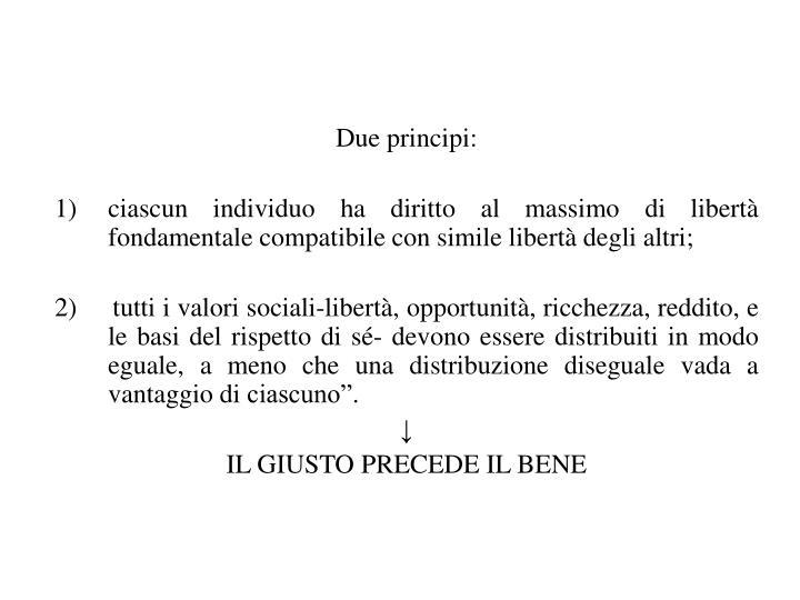 Due principi: