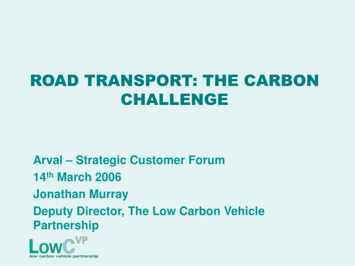 road transport the carbon challenge n.