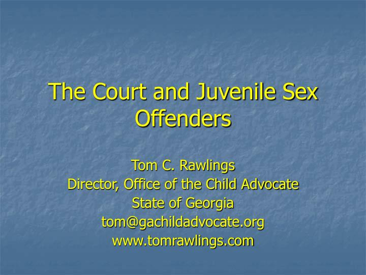 the court and juvenile sex offenders n.