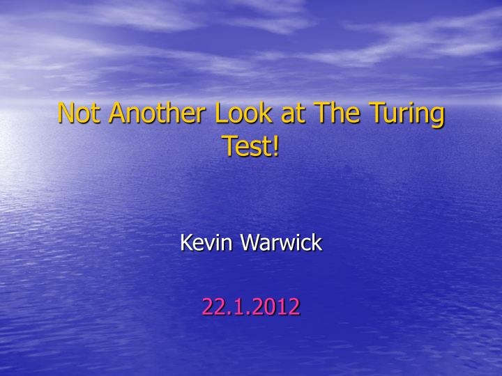 not another look at the turing test n.