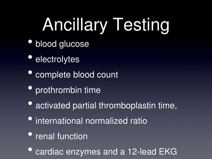Ancillary Testing