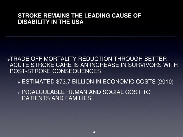 STROKE REMAINS THE LEADING CAUSE OF DISABILITY IN THE USA