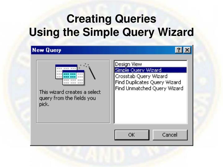 Creating Queries