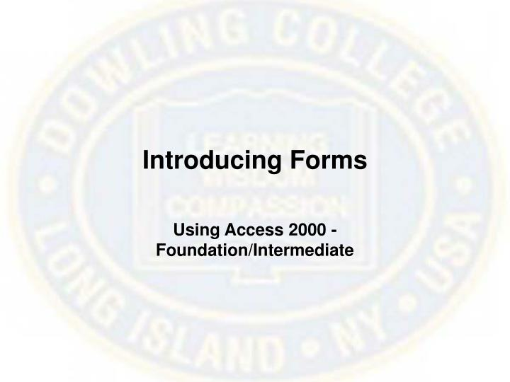 Introducing Forms