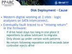disk deployment cause