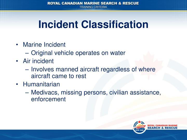 Incident Classification