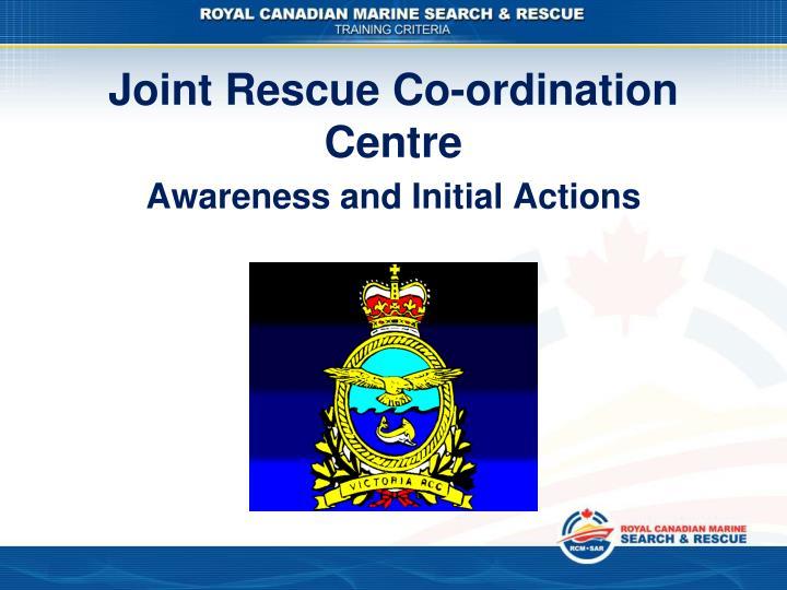 Joint rescue co ordination centre