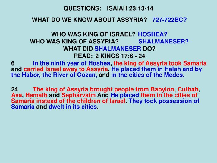 QUESTIONS:ISAIAH 23:13-14