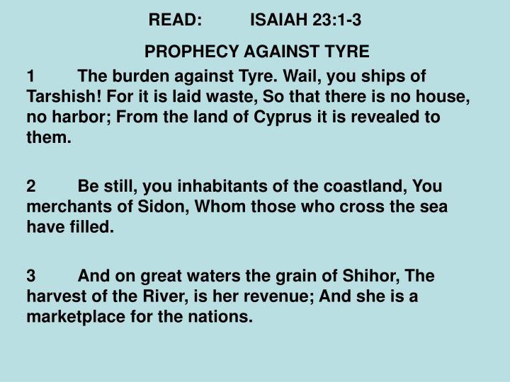 READ:ISAIAH 23:1-3