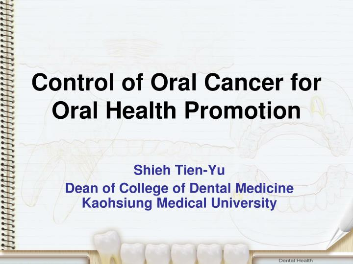 control of oral cancer for oral health promotion n.