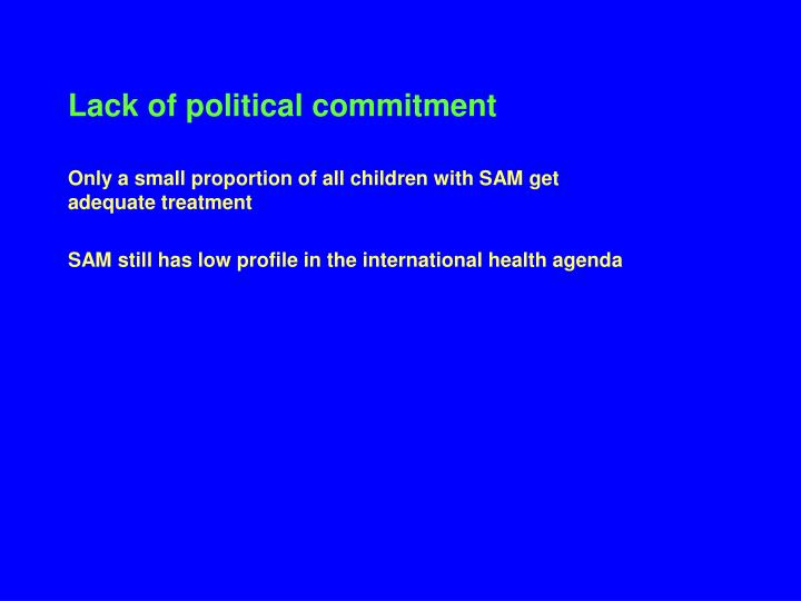Lack of political commitment