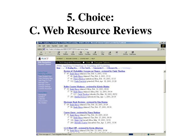 5. Choice: