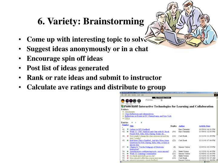 6. Variety: Brainstorming