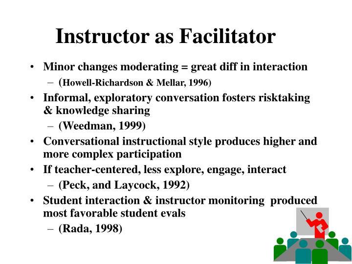Instructor as Facilitator