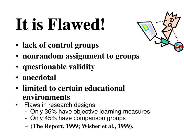 It is Flawed!