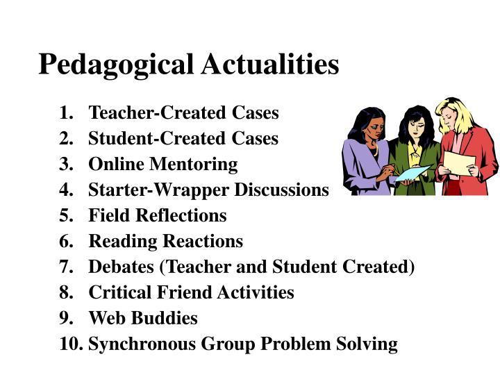 Pedagogical Actualities