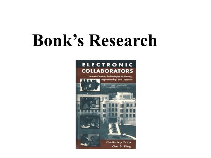 Bonk's Research