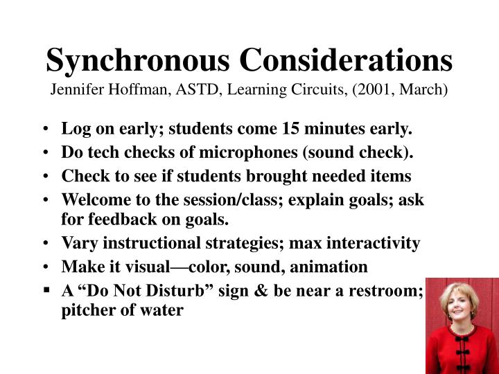 Synchronous Considerations