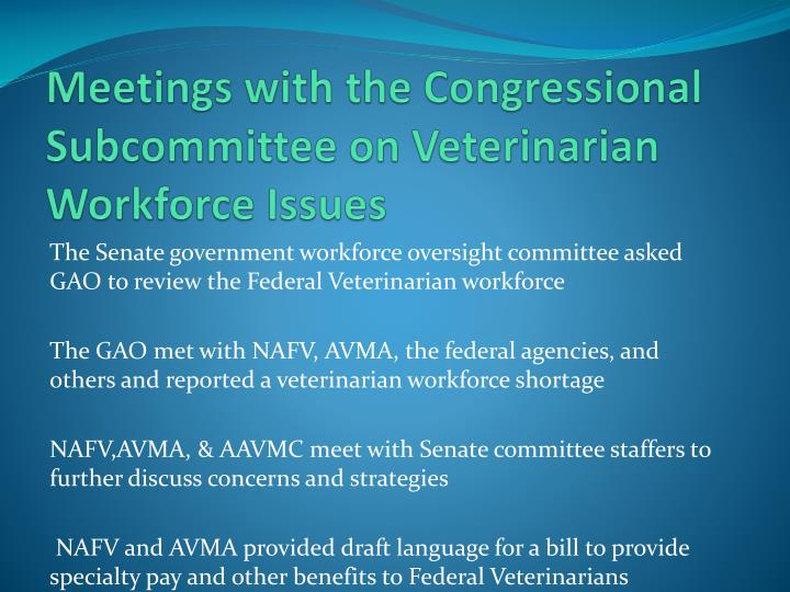 Meetings with the Congressional Subcommittee on Veterinarian Workforce Issues