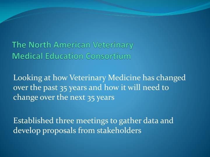 The North American Veterinary