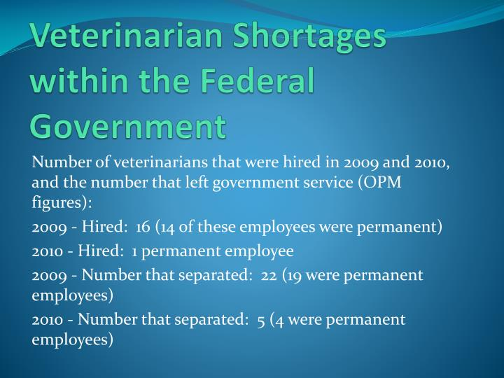 Veterinarian Shortages within the Federal Government
