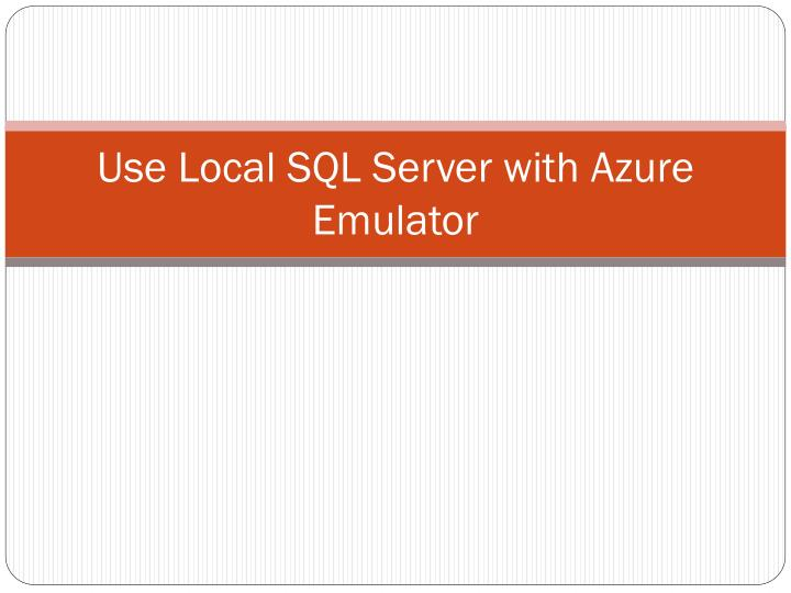 Use Local SQL Server with