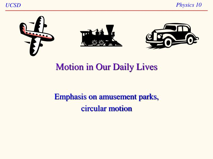 motion in our daily lives n.