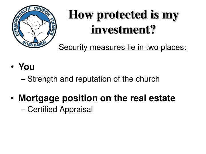How protected is my investment?