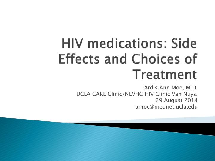 hiv medications side effects and choices of treatment n.