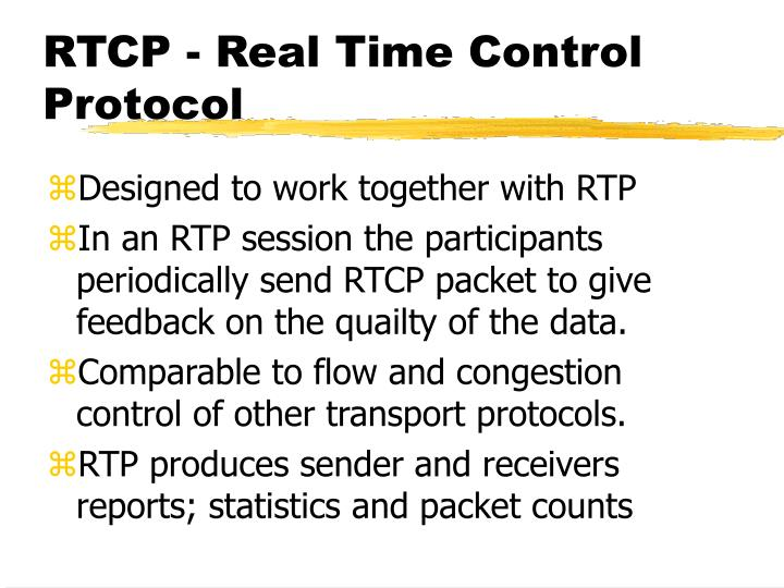 RTCP - Real Time Control Protocol