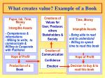 what creates value example of a book