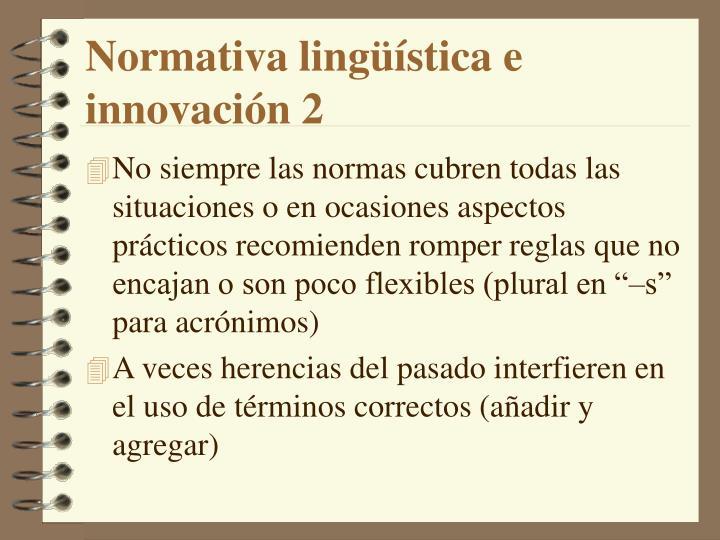 Normativa lingüística e innovación 2