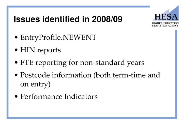 Issues identified in 2008/09