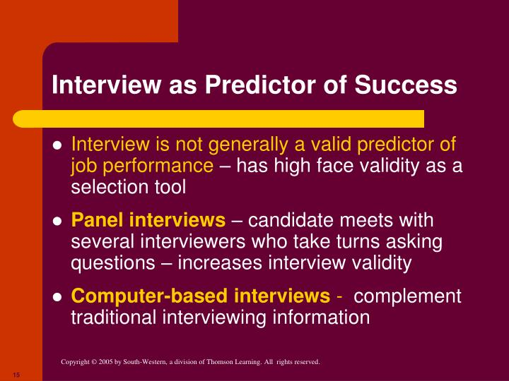 Interview as Predictor of Success
