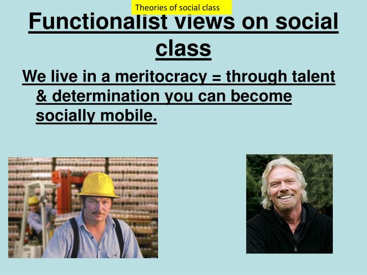Functionalist views on social class