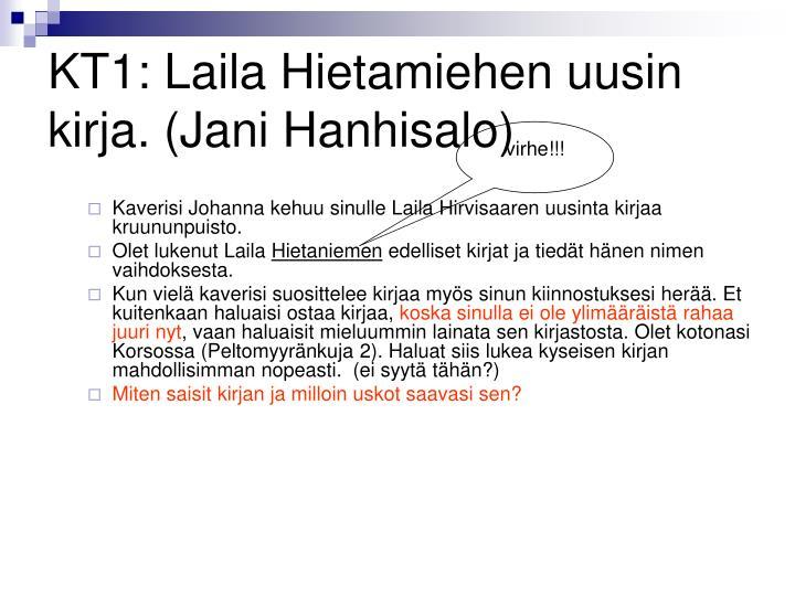 Kaverisi Johanna kehuu sinulle Laila Hirvisaaren uusinta kirjaa kruununpuisto.