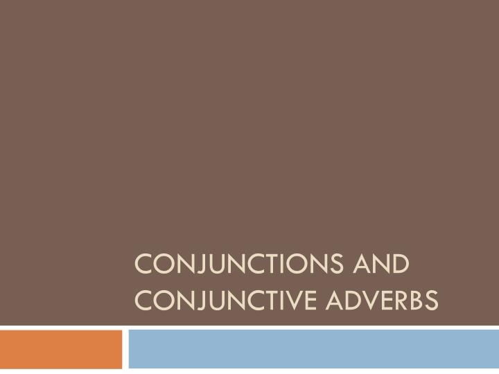 ppt conjunctions and conjunctive adverbs powerpoint presentation