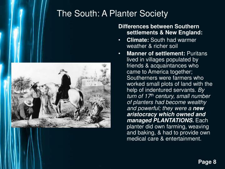 The South: A Planter Society