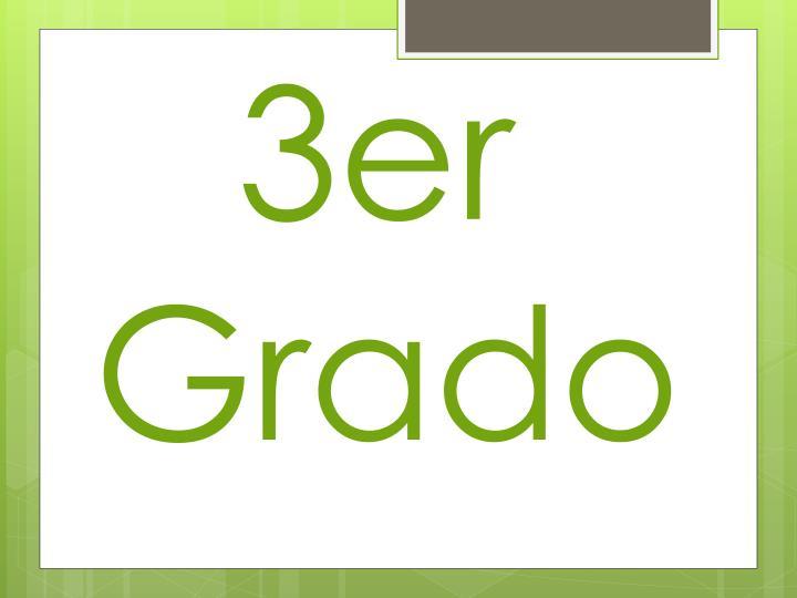 3er Grado