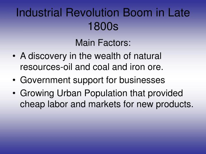 industrialism industrial revolution and late 1800s Relationship of philanthropy to the industrial revolution grade level: 6, 7 following the first wave of industrialization in britain in the mid- to late.