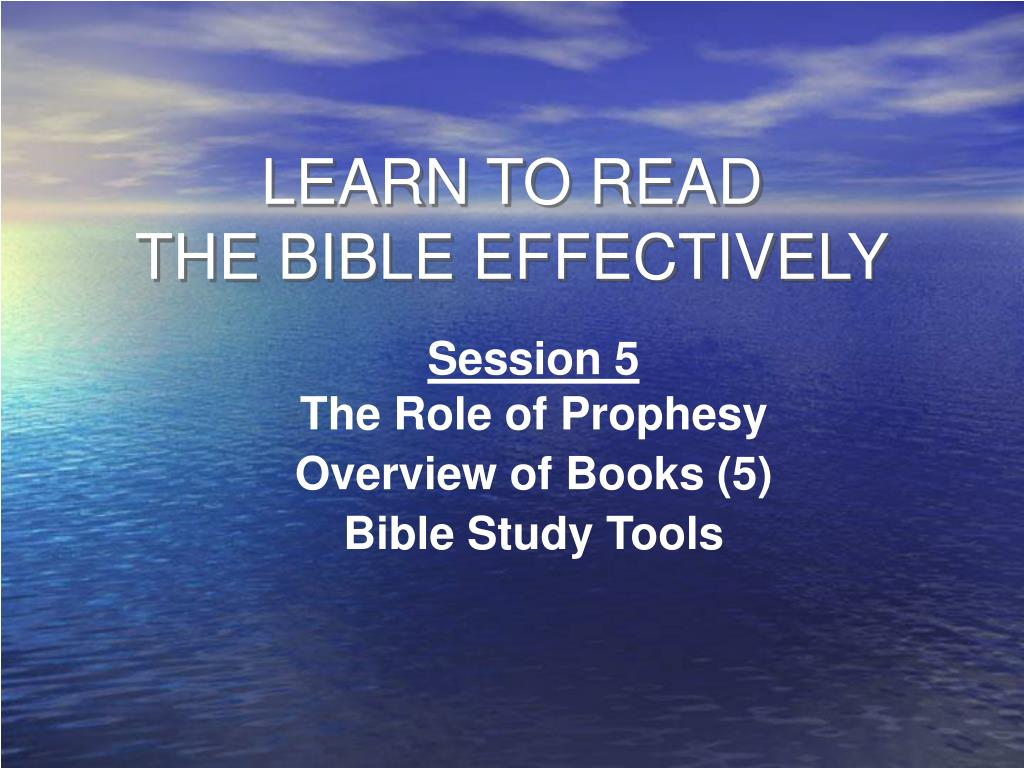 PPT - LEARN TO READ THE BIBLE EFFECTIVELY PowerPoint