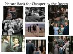 picture bank for cheaper by the dozen1
