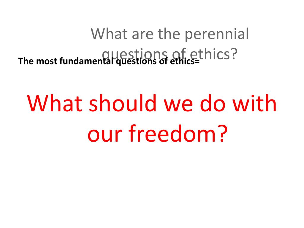 PPT - ETHICS PowerPoint Presentation - ID:5377493