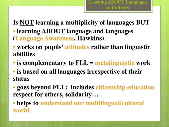 Learning ABOUT Languages & Cultures