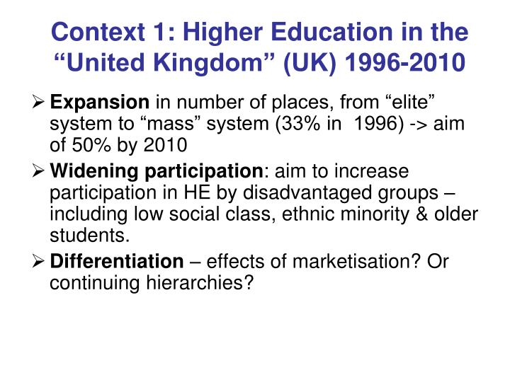 Context 1 higher education in the united kingdom uk 1996 2010