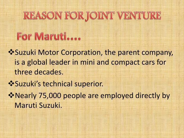 REASON FOR JOINT VENTURE