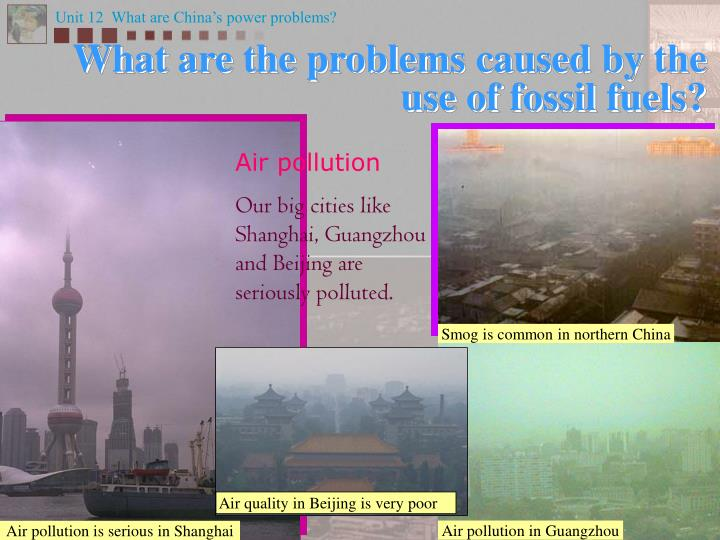 Smog is common in northern China