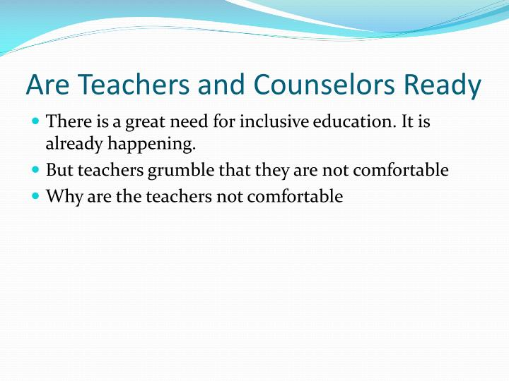 Are teachers and counselors r eady
