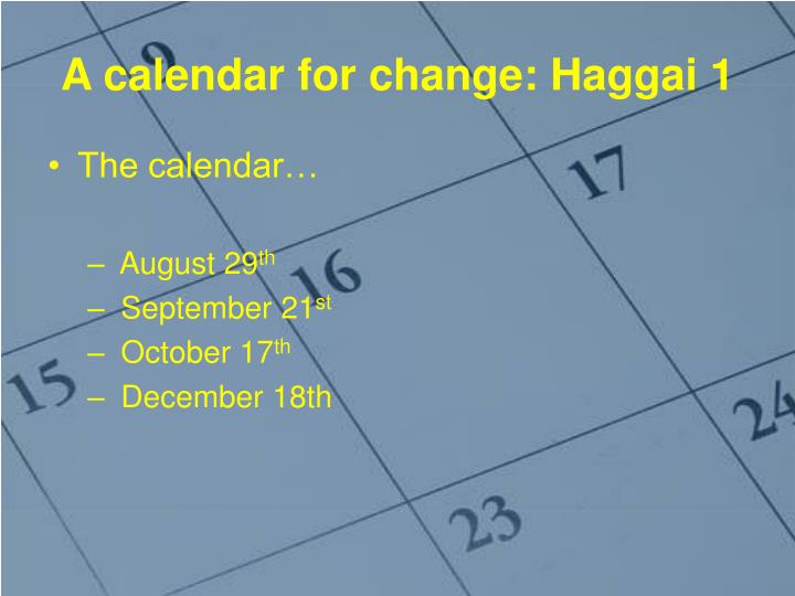 A calendar for change: Haggai 1